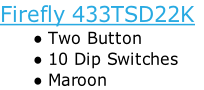 Firefly 433TSD22K